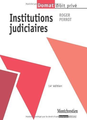 Institutions judiciaires de Perrot. Roger (2010) Broché