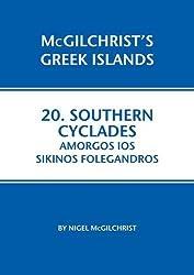 Southern Cyclades: Amorgos Ios Sikinos Folegandros (McGilchrist's Greek Islands)