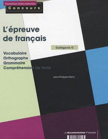 L'épreuve de français, catégorie C par Jean-Philippe Marty