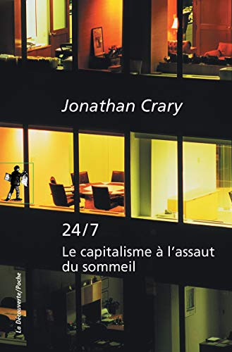 24/7 par Jonathan CRARY