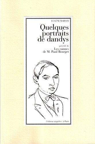Quelques Portraits de Dandys par Marsan Eugène