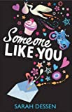 [(Someone Like You)] [Author: Sarah Dessen] published on (September, 2009)