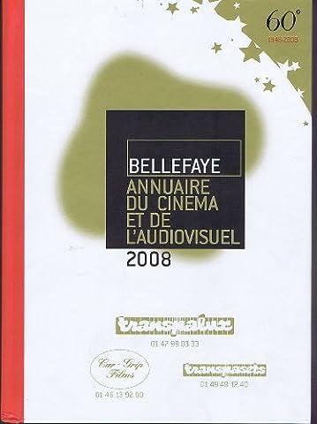 Annuaire Du Cinéma Et De L'audiovisuel 2008.