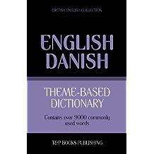Theme-based dictionary British English-Danish - 9000 words