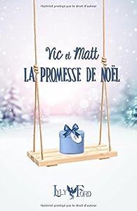 La Promesse De Noel.Vic Et Matt La Promesse De Noël Lyly Ford Babelio