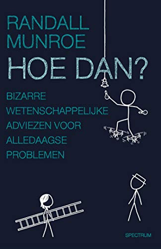 Hoe dan? (Dutch Edition)
