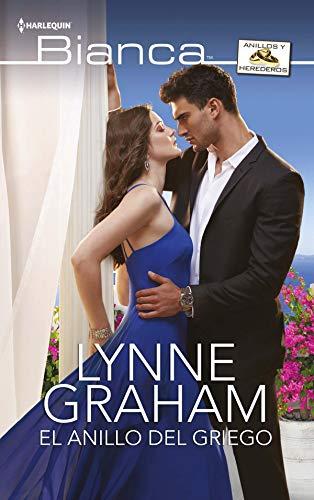 El anillo del griego (Miniserie Bianca) por Lynne Graham