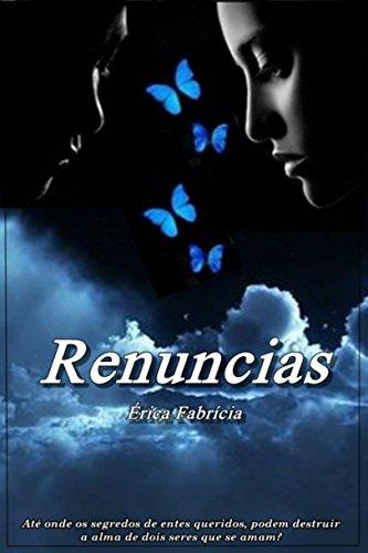 Renuncias (Portuguese Edition)