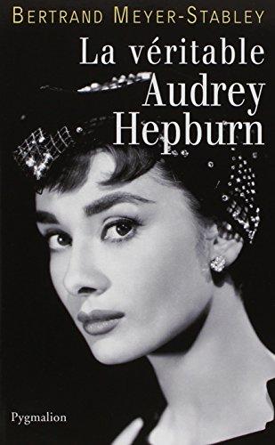 La véritable Audrey Hepburn