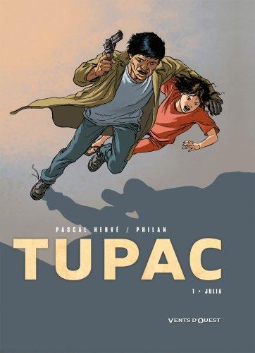 Tupac, Tome 1 : Julia