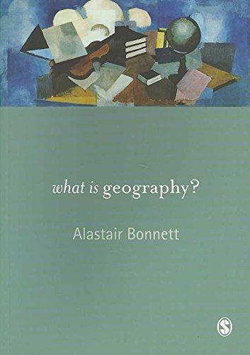 [(What is Geography?)] [By (author) Alastair Bonnett] published on (February, 2008)