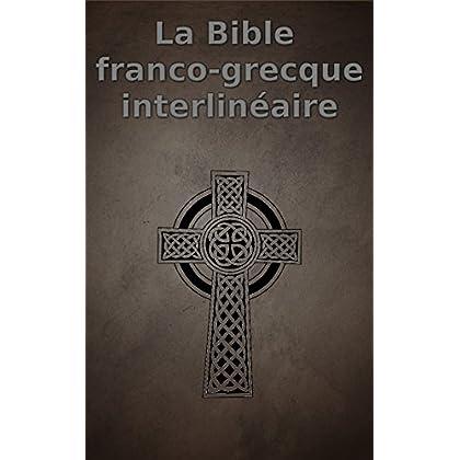 La Bible franco-grecque interlinéaire