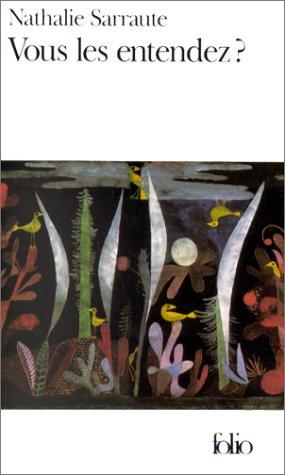Vous Les Entendez? (Folio) par Nathalie Sarraute