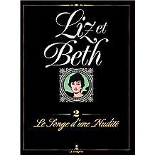 LIZ ET BETH TOME 2 : LES SONGES D'UNE NUDITE