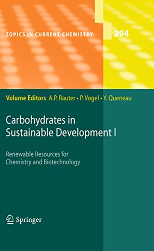 Carbohydrates in Sustainable Development I (Topics in Current Chemistry Book 294) (English Edition) -