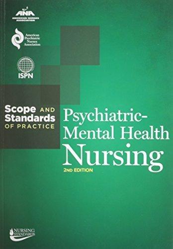 Psychiatric-Mental Health Nursing: Scope and Standards of Practice (American Nurses Association) by Ana (2014-06-01)