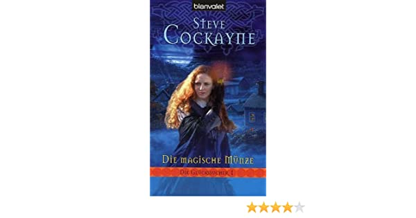 Die Magische Münze Die Glückssucher 01 Amazonde Steve Cockayne