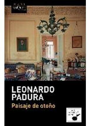 [(Paisaje de otoño)] [By (author) Leonardo Padura] published on (January, 2014)