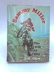 Will to Win: Sammy Miller