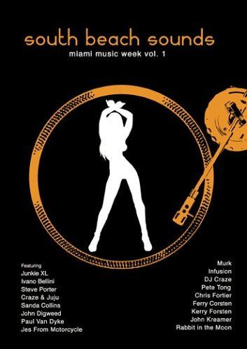 South Beach Sounds - Miami Music Week - Vol. 1 [2006] [UK Import]