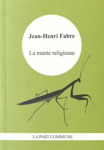 La mante religieuse par Jean-Henri Fabre