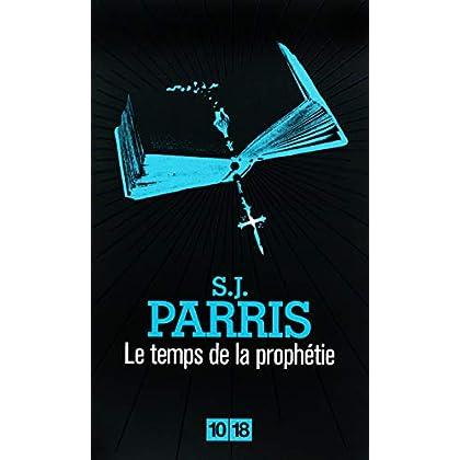 le temps de la prophétie (2)