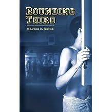 Rounding Third (English Edition)