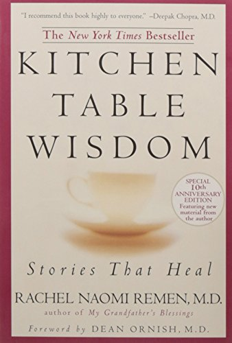 Kitchen Table Wisdom. 10th Anniversary Edition: Stories That Heal