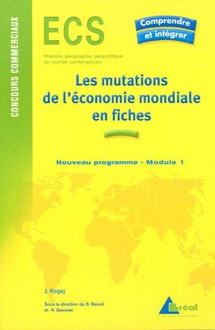 Les mutations de l'économie mondiales du début du XXe siècle aux années 1970
