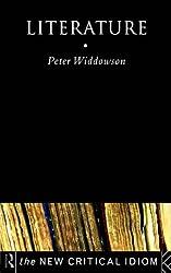 Literature (The New Critical Idiom)