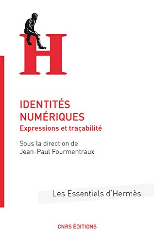 Identités numériques : Expressions et traçabilité