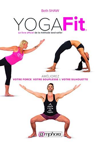 YogaFit: Le livre officiel de la méthode best-seller (FORME ...