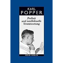 Gesammelte Werke in deutscher Sprache: Band 14: Freiheit und intellektuelle Verantwortung. Politische Vorträge und Aufsätze aus sechs Jahrzehnten
