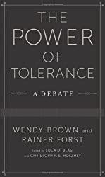 The Power of Tolerance: A Debate (New Directions in Critical Theory)