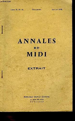 EXTRAIT ANNALES DU MIDI TOME 71 N°45 JANVIER 1959 - LA MONNAIE ARNAUDINE ESSAI DE NUMISMATIQUE PAR DANIEL NONY - ENVOI DE L'AUTEUR. par NONY DANIEL