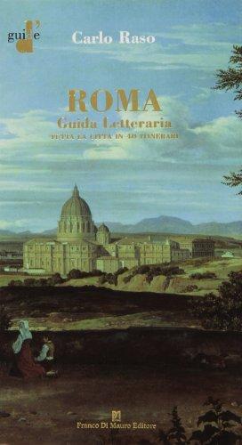 roma-guida-letteraria-tutta-la-citta-in-40-itinerari