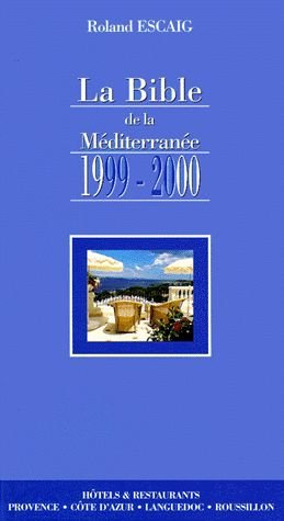LA BIBLE DE LA MEDITERRANEE 1999-2000