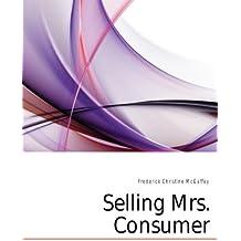 Selling Mrs. Consumer