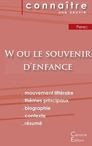Fiche de lecture W ou le Souvenir d'enfance de Perec (Analyse littéraire de référence et résumé complet)