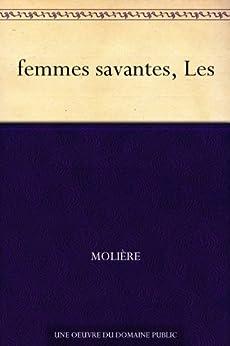 femmes savantes, Les par [Molière]