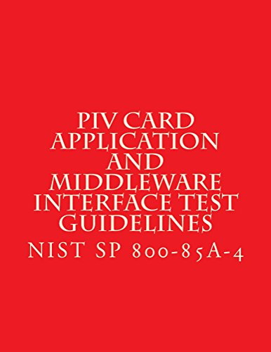 NIST SP 800-85A-4 PIV Card Application and Middleware Interface Test Guidelines (English Edition)