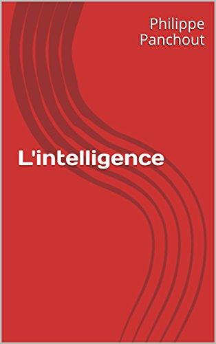 L'intelligence par Philippe Panchout