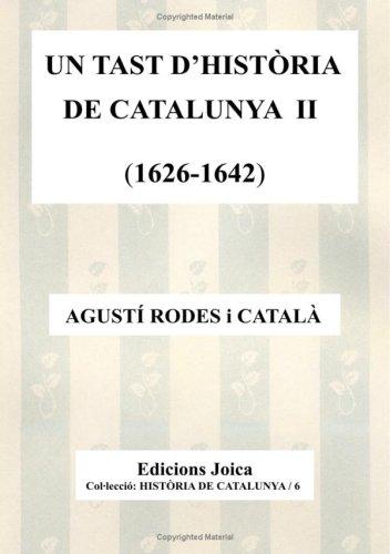 Un Tast D'Història De Catalunya Ii