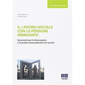 Il Lavoro Sociale Con Le Persone Immigrate