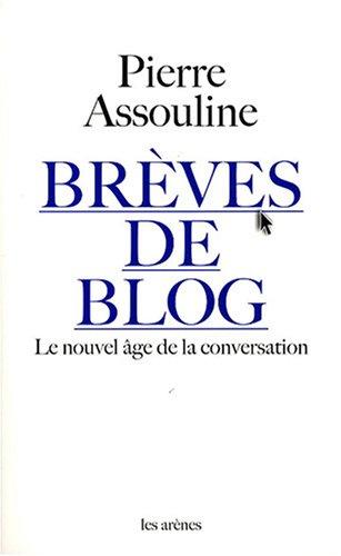 Brèves de blog : Le nouvel âge de la conversatio...