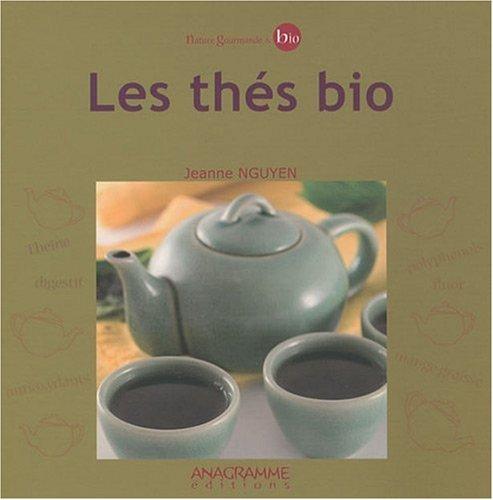 Les thés bio par Jeanne Nguyen