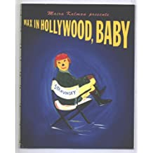 max in hollywood, baby by maira kalman (1995-08-01)