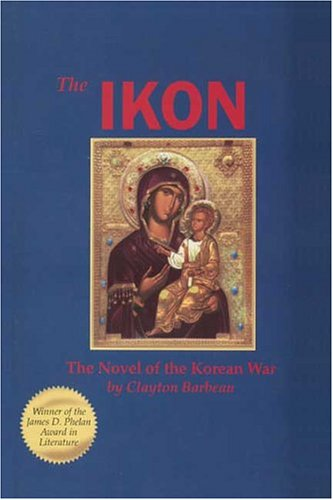 The IKON: The Novel of the Korean War