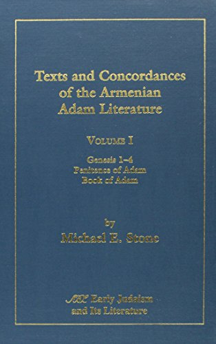 1: Texts and Concordances of the Armenian Adam Literature (Early Judaism & Its Literature)