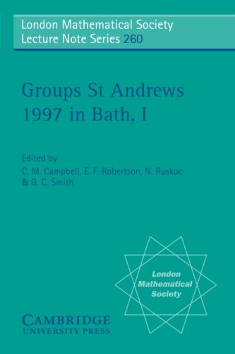 Groups St Andrews 1997 in Bath: Volume 1 Paperback (London Mathematical Society Lecture Note Series)